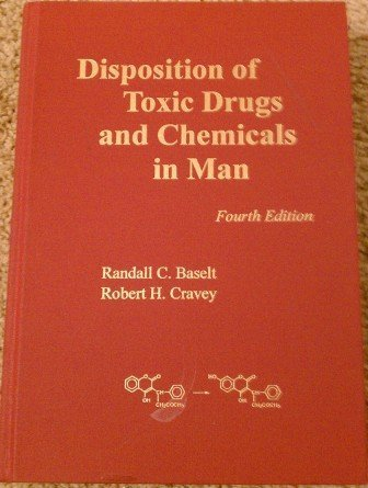 9780962652318: Disposition of Toxic Drugs & Chemicals in Man