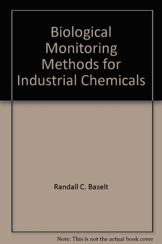 Biological Monitoring Methods for Industrial Chemicals