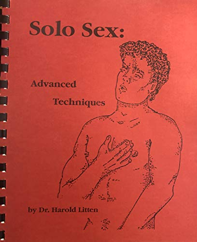 9780962653100: Solo Sex: Advanced Techniques