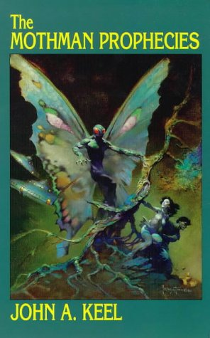 9780962653438: The Mothman Prophecies