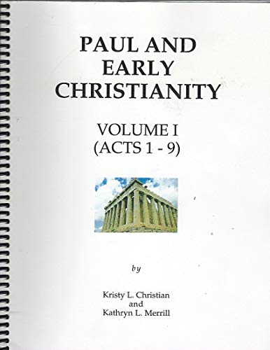 9780962653513: Paul and Early Christianity Vol. I: Acts 1-9