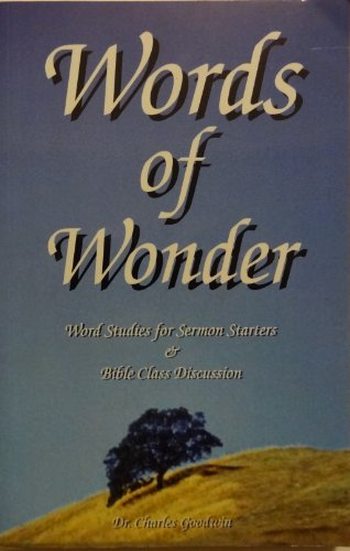 9780962654459: Words of Wonder: Word Studies for Sermon Starters and Bible Class Discussion