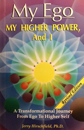9780962659744: My Ego, My Higher Power, And I, Revised Edition