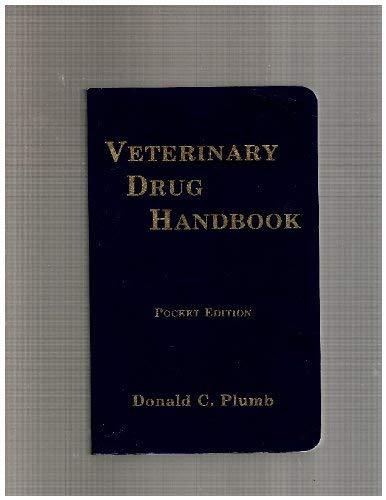 9780962661914: Veterinary Drug Handbook