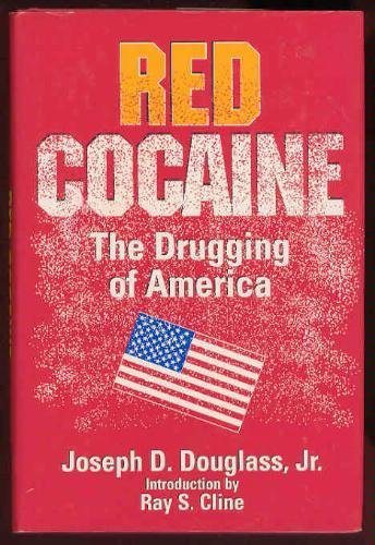 9780962664601: Red Cocaine: The Drugging of America