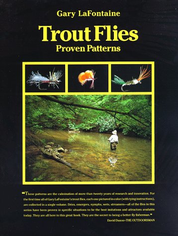 Trout Flies, Proven Patterns: LaFontaine, Gary