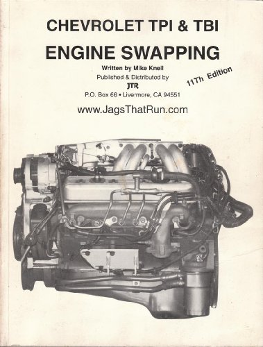 9780962667206: Chevrolet TPI & TBI engine swapping