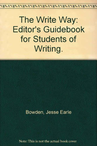 9780962667305: The Write Way: Editor's Guidebook for Students of Writing.