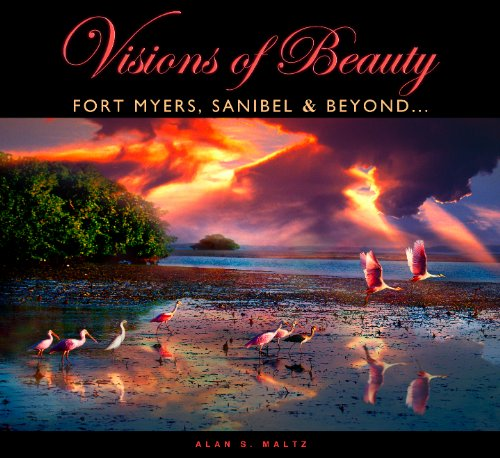 9780962667756: Visions of Beauty - Fort Myers, Sanibel & Beyond...