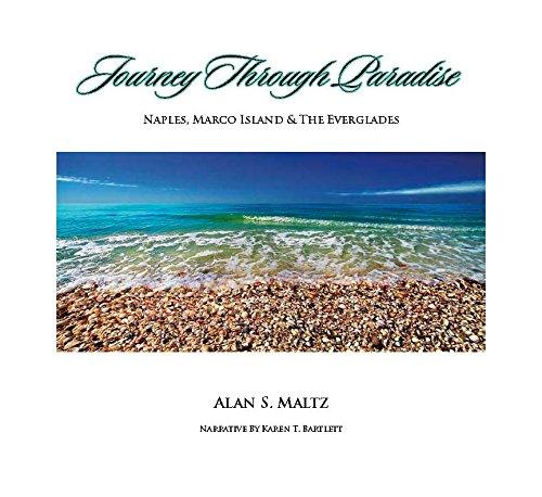 9780962667763: Journey Through Paradise: Naples, Marco Island & the Everglades