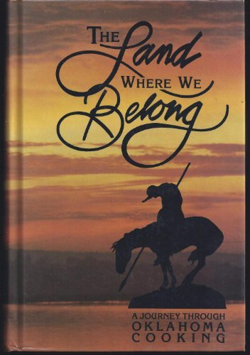 The Land Where We Belong: A Journey: Leisure Time Publishing