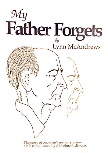 9780962668302: My Father Forgets