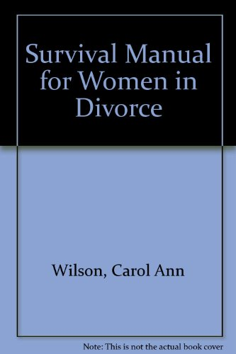 Survival Manual for Women in Divorce: Wilson, Carol Ann
