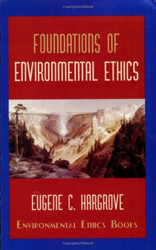9780962680748: Foundations of environmental ethics