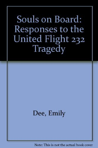 Souls on Board: Responses to the United Flight 232 Tragedy: Dee, Emily