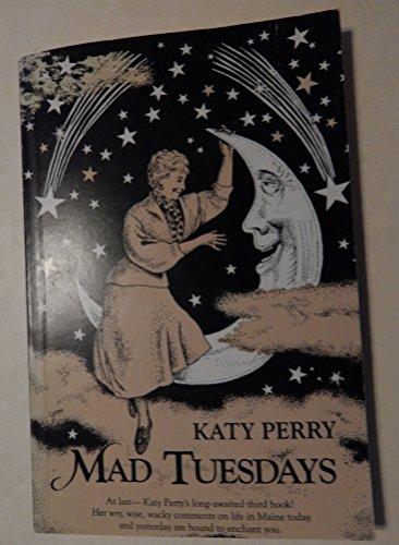 Mad Tuesdays: Perry, Katy
