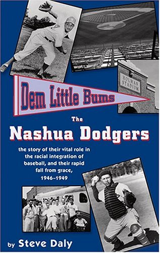 9780962683244: Dem Little Bums: The Nashua Dodgers