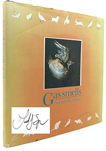 Gas Smells But Not Like Skunks: David J. Spear