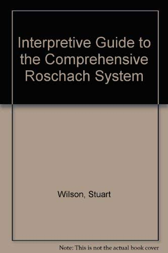 9780962684616: Interpretive Guide to the Comprehensive Rorschach System