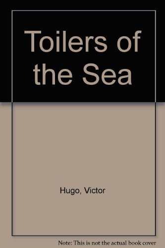9780962685477: Toilers of the Sea