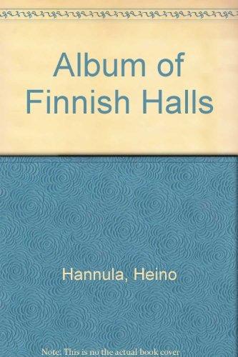 Album of Finnish Halls Yesterday and Today: Hannula, Heino