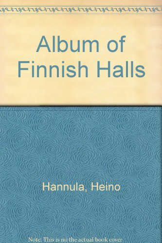 Album of Finnish Halls Yesterday and Today
