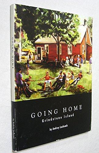 9780962689857: Going Home: Grindstone Island