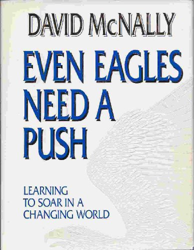9780962692109: Even Eagles Need a Push