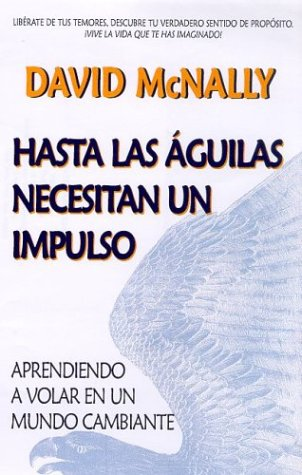 9780962692123: Hasta Las Aguilas Necesitan UN Impulso/Even Eagles Need a Push