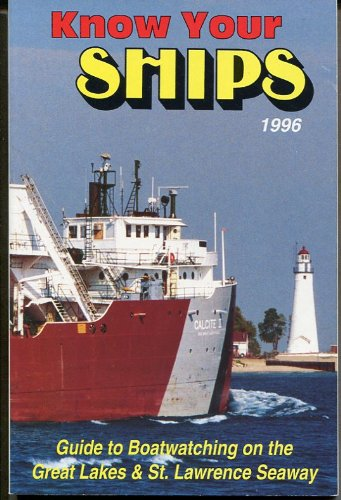 9780962693069: Know Your Ships: Great Lakes-St. Lawrence Seaway