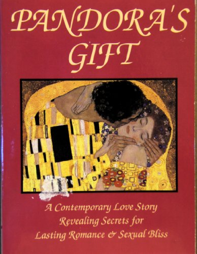 Pandora's Gift : A Contemporary Love Story: Paula Gorelkin; Leo