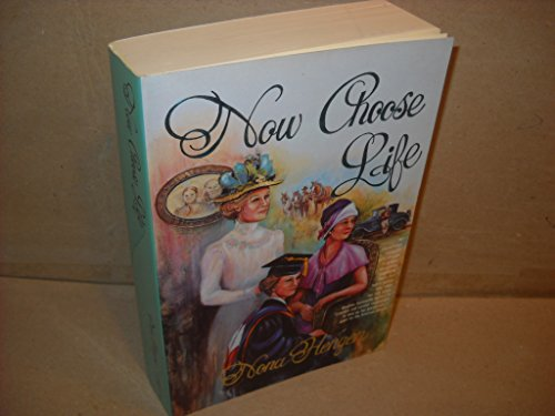 Now Choose Life -- INSCRIBED by Author: Hengen, Nona