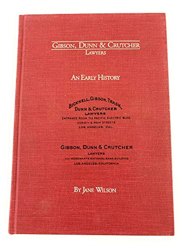 Gibson, Dunn & Crutcher, lawyers: An early history: Wilson, Jane