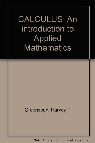 9780962699818: Calculus: An introduction to applied mathematics