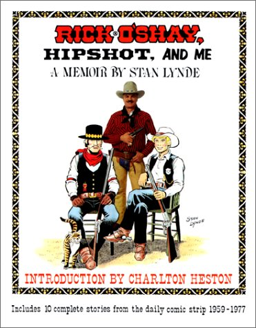 rick o'shay hipshot and me a memoir by stan lynde: lynde, stan with intro by Charlton heston