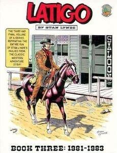 9780962699993: Latigo: Book Three: 1981-1983