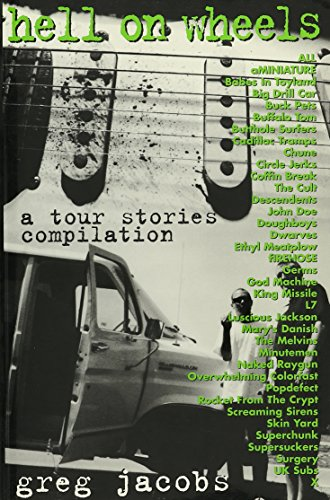 9780962701337: Hell on Wheels: Tour Stories Compilation