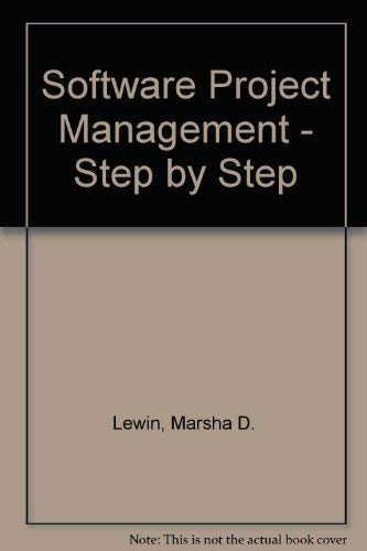 9780962702204: Software Project Management - Step by Step