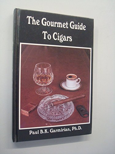 9780962704604: The Gourmet Guide to Cigars