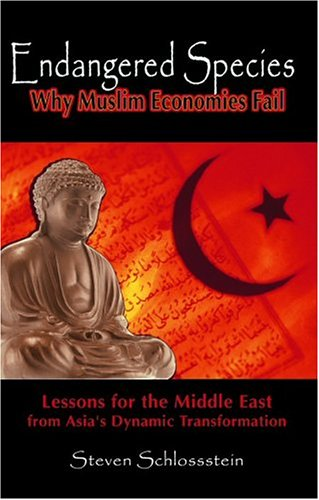 9780962706042: Endangered Species: Why Muslim Economies Fail