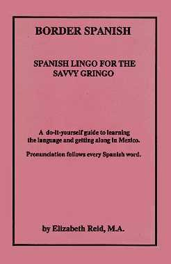 9780962708008: Title: Border Spanish Spanish Lingo for the Savvy Gringo