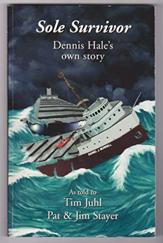 Sole Survivor: Dennis Hales Own Story