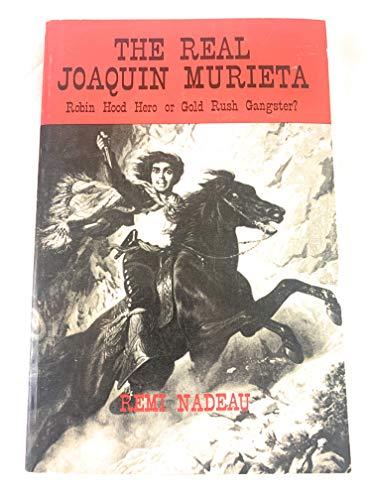 9780962710414: The Real Joaquin Murieta