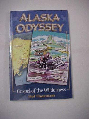 Alaska Odyssey: Hal Thornton