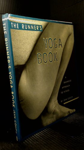 9780962713804: The runner's yoga book: A balanced approach to fitness
