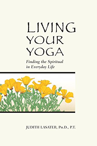 9780962713880: Living Your Yoga: Finding the Spiritual in Everyday Life