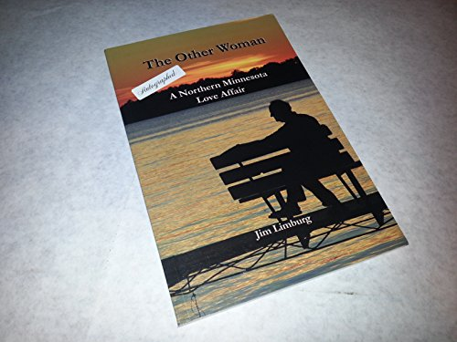The Other Woman: A Northern Minnesota Love