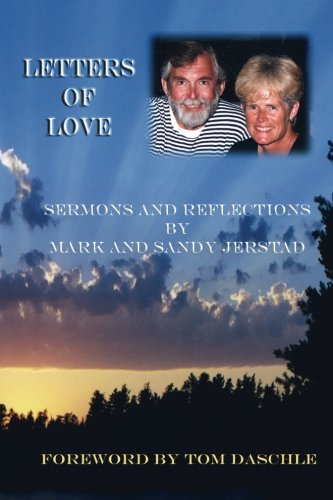 9780962714771: Letters of Love: Sermons and Reflections by Mark and Sandy Jerstad