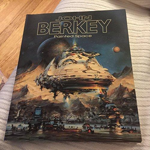 9780962715419: John Berkey : painted space