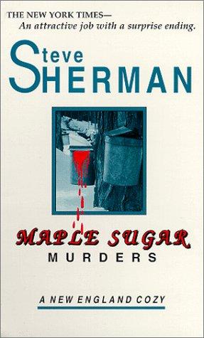 9780962716256: Maple Sugar Murders (New England Cozy)